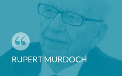 #SmartThinking – Rupert Murdoch